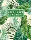 2020-2021 Two Year Planner: 2020-2021 see it bigger planner - Green Leaves Cover 24 Months Agenda Planner with Holiday from Jan 2020 - Dec 2021 La Cover Image