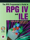 The RPG Programmer's Guide to RPG IV and ILE [With CDROM] Cover Image