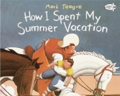 How I Spent My Summer Vacation Cover Image