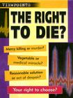 The Right to Die? Cover Image