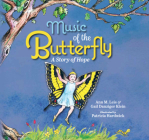Music of the Butterfly: A Story of Hope Cover Image
