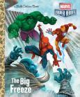 The Big Freeze (Marvel) (Little Golden Book) Cover Image