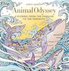 Animal Odyssey: Coloring from the Familiar to the Fantastic Cover Image