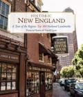 Historic New England: A Tour of the Region's Top 100 National Landmarks Cover Image