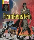 Frankenstein (Graphic Novel Classics) Cover Image