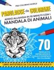 Parolacce da colorare. Addio all'ansia in soli 10 minuti con i mandala di animali Cover Image