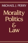 Morality, Politics, and Law Cover Image
