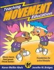Teaching Movement Education: Foundations for active lifestyles Cover Image