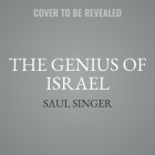 The Genius of Israel: What One Small Nation Can Teach the World Cover Image
