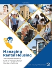 Managing Rental Housing: A Complete Reference Guide from the California Apartment Association Cover Image