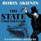 The State Counsellor Lib/E: A Fandorin Mystery Cover Image