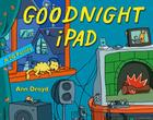 Goodnight iPad: a Parody for the next generation Cover Image