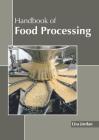 Handbook of Food Processing Cover Image