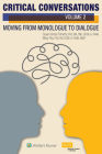 Critical Conversations (Volume 2): Moving from Monologue to Dialogue Cover Image