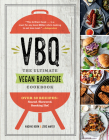 VBQ—The Ultimate Vegan Barbecue Cookbook: Over 80 Recipes—Seared, Skewered, Smoking Hot! Cover Image