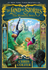 The Wishing Spell (Land of Stories #1) Cover Image