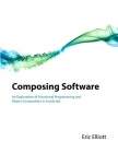 Composing Software: An Exploration of Functional Programming and Object Composition in JavaScript Cover Image