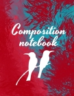 Composition notebook: Wide Ruled Lined Paper, Journal for Students Cover Image