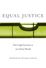 Equal Justice: Fair Legal Systems in an Unfair World Cover Image