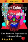 Stoner Coloring Book for Adults Cover Image