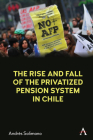 The Rise and Fall of the Privatized Pension System in Chile Cover Image