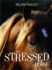The Stressed Horse Cover Image