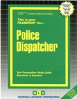 Police Dispatcher: Passbooks Study Guide (Career Examination Series) Cover Image