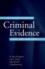 An Introduction to Criminal Evidence: A Casebook Approach Cover Image