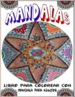 Mandalas Libro Para Colorear Con Mandala Para Adultos: Libro de colorear para adulto 70mandalas para la reducción del estrés / de mandalas ... por una Cover Image