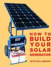 How to build your solar generator Cover Image