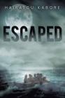 Escaped Cover Image