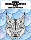Mandala Färbung - Dickes Papier - Tier - Luchs Cover Image
