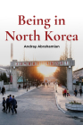 Being in North Korea Cover Image