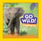 Go Wild! Elephants Cover Image