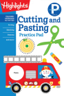 Preschool Cutting and Pasting (Highlights(TM) Learn on the Go Practice Pads) Cover Image