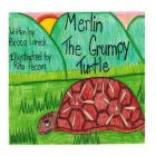 Merlin the Grumpy Turtle Cover Image