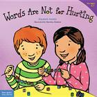 Words Are Not for Hurting (Best Behavior® Paperback Series) Cover Image