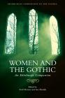 Women and the Gothic: An Edinburgh Companion (Edinburgh Companions to the Gothic) Cover Image