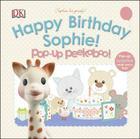 Sophie la girafe: Pop-up Peekaboo Happy Birthday Sophie!: Pop-Up Peekaboo! Cover Image