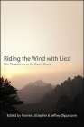 Riding the Wind with Liezi: New Perspectives on the Daoist Classic (SUNY Series in Chinese Philosophy and Culture) Cover Image