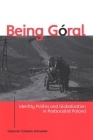 Being Goral: Identity Politics and Globalization in Postsocialist Poland Cover Image