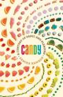 Candy: A Century of Panic and Pleasure Cover Image