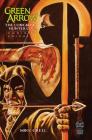 Green Arrow: The Longbow Hunters Saga Omnibus Vol. 1 Cover Image
