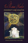 William Blake: Modernity and Disaster Cover Image