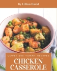 Oops! 285 Yummy Chicken Casserole Recipes: Everything You Need in One Yummy Chicken Casserole Cookbook! Cover Image