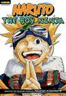 Naruto: Chapter Book, Vol. 1: The Boy Ninja (Naruto: Chapter Books #1) Cover Image