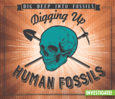 Digging Up Human Fossils Cover Image