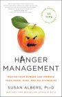 Hanger Management: Master Your Hunger and Improve Your Mood, Mind, and Relationships Cover Image