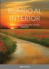Rumbo Al Interior: Guía Práctica para Comprender y Vivir las MORADAS Cover Image