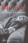 Suicide in Nazi Germany Cover Image
